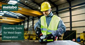 Bevelling Tools for Weld Seam Preparation – Be More Productive Than Ever
